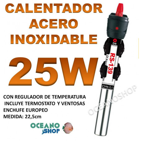 Calentador 25W de ACERO INOXIDABLE RS-139